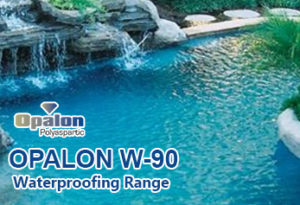 Opalon-W90 Waterproofing Range