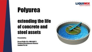 Polyurea Presentation Extending the Life of Concrete and Steel Assets